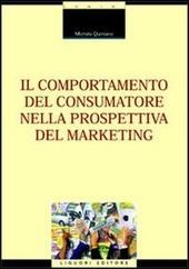 Il comportamento del consumatore nella prospettiva del marketing