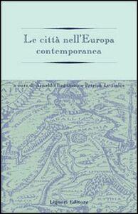Libro Le città nell'Europa contemporanea