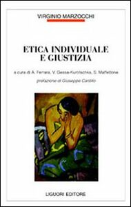 Foto Cover di Etica individuale e giustizia, Libro di  edito da Liguori