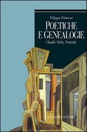 Poetiche e genealogie. Claudel, Valéry, Nietzsche