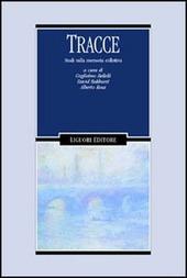 Tracce. Studi sulla memoria collettiva