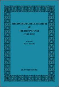 Bibliografia degli scritti su Pietro Piovani (1948-2000)