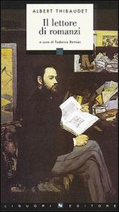Libro Il lettore di romanzi Albert Thibaudet