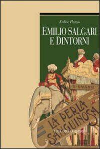 Libro Emilio Salgari e dintorni Felice Pozzo