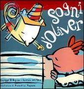 Sogni d'Oliver. Con CD-ROM