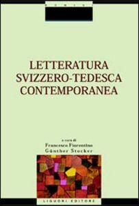 Foto Cover di Letteratura svizzero-tedesca contemporanea, Libro di  edito da Liguori