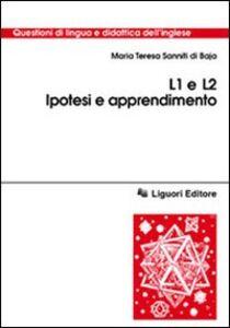 Libro L1 e L2. Ipotesi e apprendimento M. Teresa Sanniti Di Baia