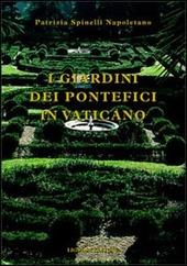 I giardini dei pontefici in Vaticano
