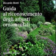 Guida al riconoscimento degli arbusti ornamentali.pdf