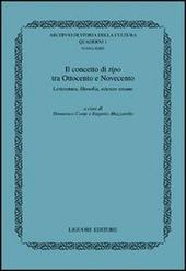 Il concetto di tipo tra Ottocento e Novecento. Letteratura, filosofia, scienze umane
