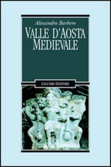 Valle dAosta medievale. Bibliotheque de lArchivum Augustanum. Par les archives historiques regionales.pdf
