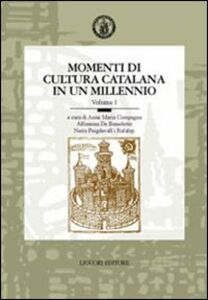 Libro Momenti di cultura catalana in un millennio. Atti del 7° Convegno dell'AISC (Napoli, 22-24 maggio 2000)
