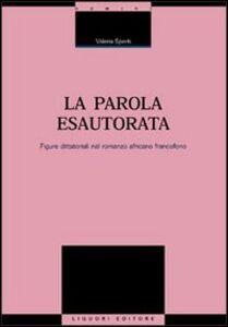 Libro La parola esautorata. Figure dittatoriali nel romanzo africano francofono Valeria Sperti