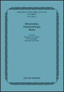 Libro Ermeneutica, fenomenologia, storia Giuseppe Cacciatore , Pio Colonnello , Domenico Jervolino