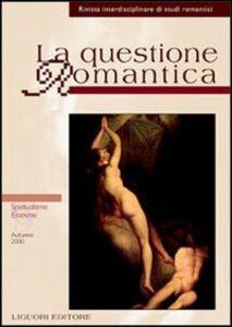 Libro La questione romantica. Vol. 9: Spiritualismo/erotismo.