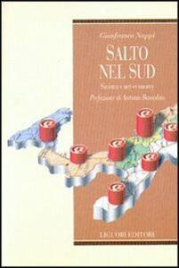Libro Salto nel Sud. Sinistra e net-economy Gianfranco Nappi