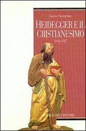 Heidegger e il cristianesimo. 1916-1927