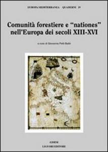 Libro Comunità forestiere e «nationes» nell'Europa dei secoli XIII-XVI