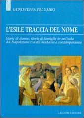 L' esile traccia del nome. Storie di donne, storie di famiglie in un'isola del napoletano tra età moderna e contemporanea