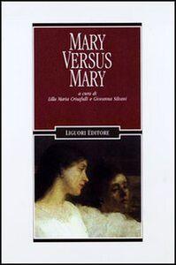 Foto Cover di Mary versus Mary, Libro di  edito da Liguori