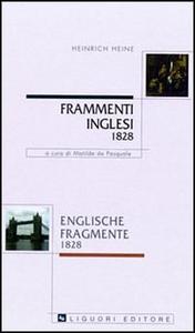 Libro Frammenti inglesi 1828-Englische fragmente 1828. Con testo a fronte