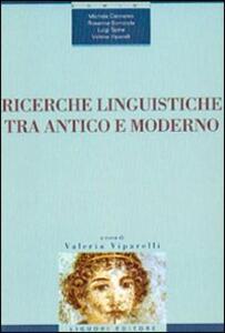 Ricerche linguistiche tra antico e moderno