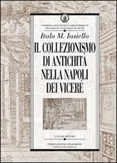 Il collezionismo di antichità nella Napoli dei Viceré