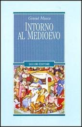Intorno al Medioevo