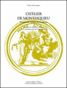 Libro L' atelier de Montesquieu. Manuscrits inédits de la Brède