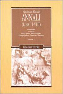 Libro Annali. Vol. 2: Libri 1-8. Quinto Ennio
