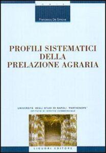 Libro Profili sistematici della prelazione agraria Francesco De Simone
