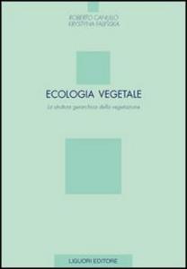 Libro Ecologia vegetale. La struttura gerarchica della vegetazione Roberto Canullo , Krystyna Falinska