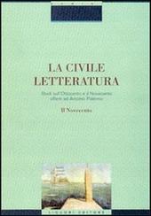 La civile letteratura. Studi sull'Ottocento e il Novecento offerti ad Antonio Palermo. Vol. 2: Il Novecento.
