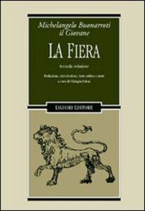 Libro La fiera. Seconda redazione Michelangelo il Giovane Buonarroti