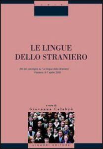 Libro Le lingue dello straniero. Atti del Convegno (Fisciano, 6-7 aprile 2000)