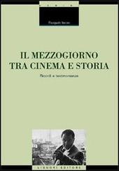 Il Mezzogiorno tra cinema e storia. Ricordi e testimonianze