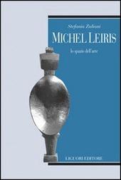 Michel Leiris. Lo spazio dell'arte