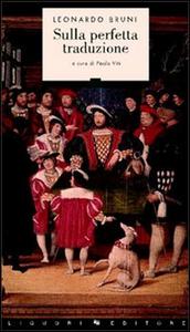 Libro Sulla perfetta traduzione Leonardo Bruni