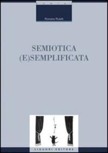 Semiotica (e)semplificata
