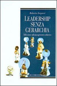 Leadership senza gerarchia. Riflessioni sul management scolastico