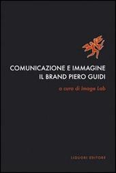 Comunicazione e immagine. Il «brand» Piero Guidi