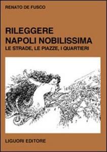 Rileggere Napoli Nobilissima. Le strade, le piazze, i quartieri
