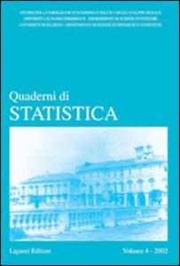 Quaderni di statistica (2002). Vol. 4