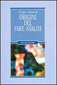 Libro Origini del fare analisi Giorgio Antonelli