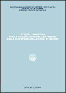 Libro Atti del Convegno per la celebrazione del centenario della riscoperta delle leggi di Mendel