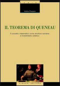 Foto Cover di Il teorema di Queneau. Il concetto matematico come struttura narrativa e investimento estetico, Libro di Andrea Pasquino, edito da Liguori
