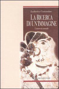 Foto Cover di L' anoressia. Storia, psicopatologia e clinica di un'epidemia moderna, Libro di Ludovica Costantino, edito da Liguori