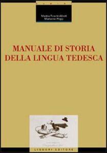 Libro Manuale di storia della lingua tedesca Marina Foschi Albert , Marianne Hepp