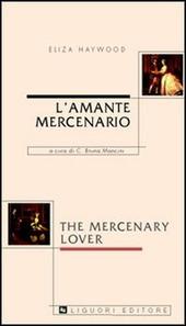 L' amante mercenario-The mercenary lover
