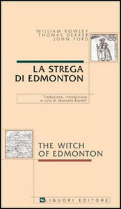 Libro La strega di Edmonton-The witch of Edmonton William Rowley , Thomas Dekker , John Ford